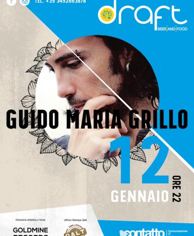 Vallo della Lucania (SA), Guido Maria Grillo ospite del Draft per il secondo appuntamento del 2017 con la musica live