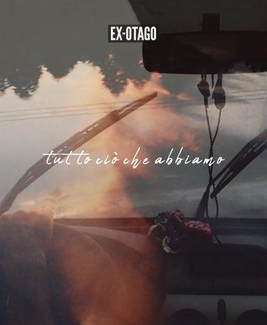 """Ex-Otago: esce il nuovo singolo e video """"Tutto ciò che abbiamo"""""""