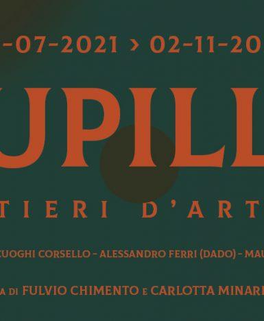 Cortina, 24 luglio – 3 novembre 2021, SENTIERI D'ARTE II: PUPILLE