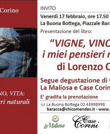 """Milano, La Buona Bottega: presentazione del libro """"VIGNE, VINO, VITA: i miei pensieri naturali"""" di Lorenzo Corino"""