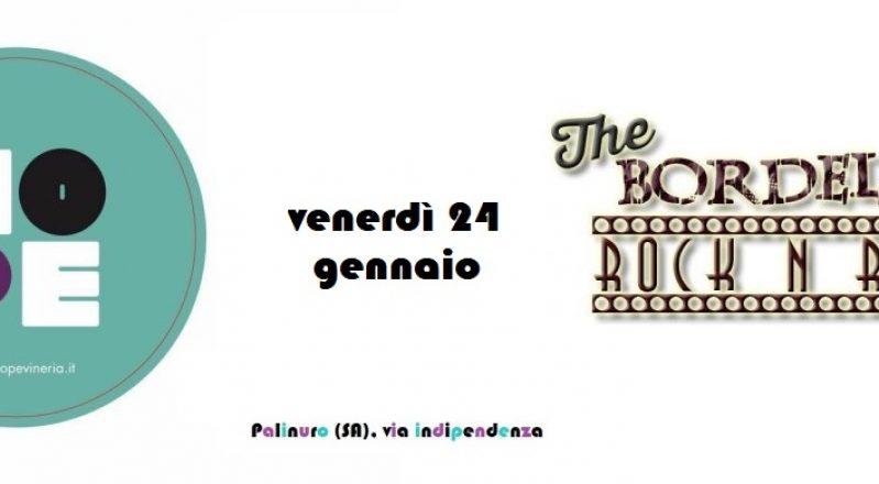 Palinuro (SA), venerdì 24 gennaio: The Bordello Rock 'n' Roll Band Live