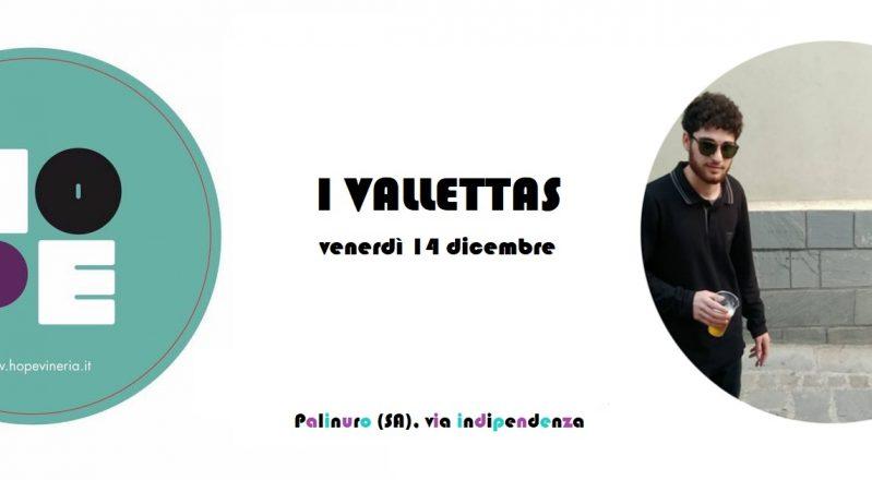 Palinuro (SA), 14 dicembre: l'indie-pop dei Vallettas arriva alla vineria Hope