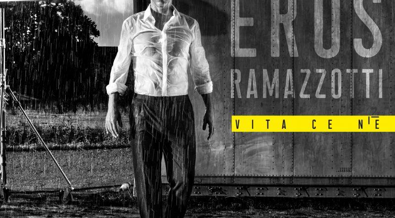 """""""Vita ce n'è è"""": il nuovo disco di Eros Ramazzotti, in uscita il 23 novembre 2018"""