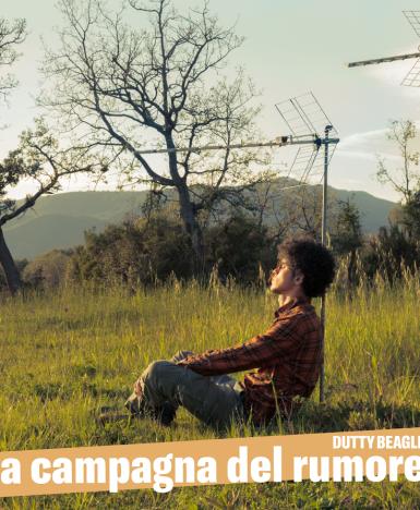 """""""La campagna del rumore"""", il nuovo album di Dutty Beagle: fra critica sociale, reggae, rap, funk e raggamuffin"""